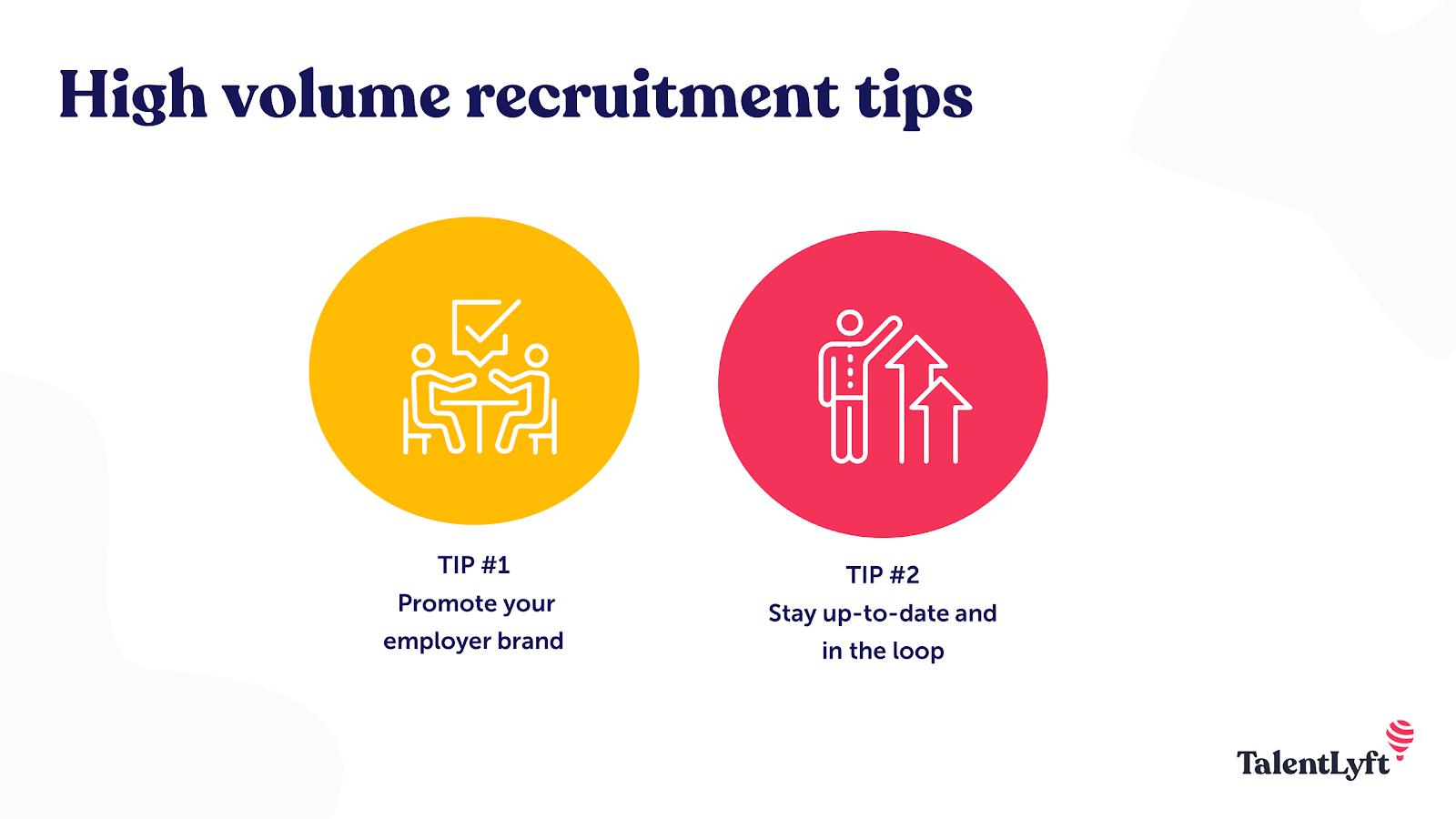 High volume recruiting tips