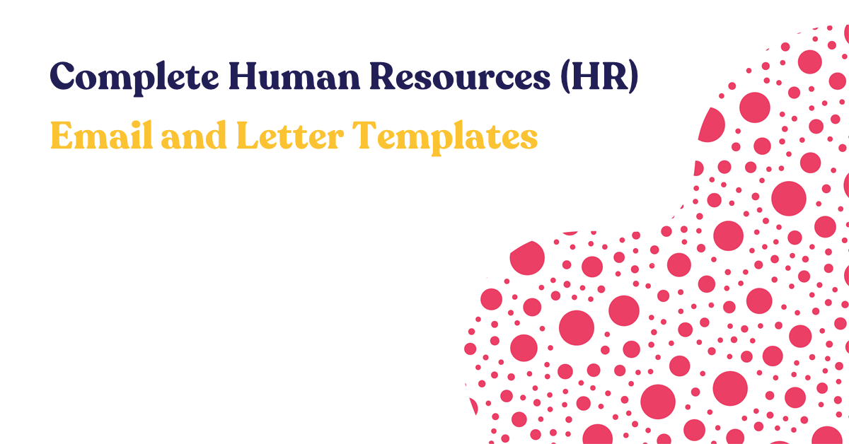 Complete Human Resources (HR) Email and Letter Templates