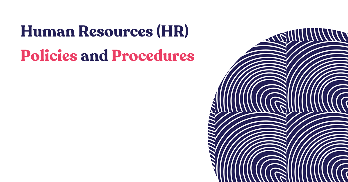 Human Resources (HR) Policies and Procedures