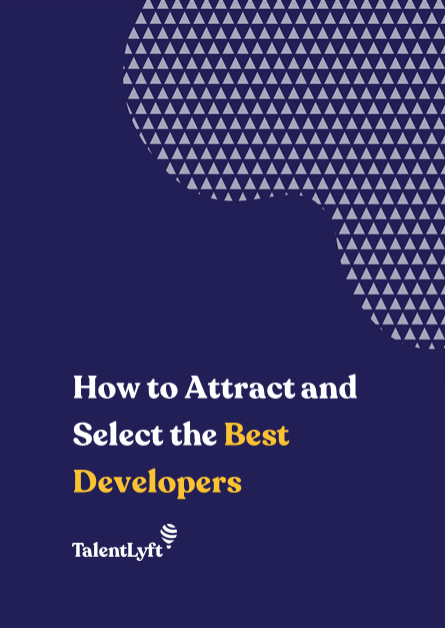 How to Attract and Select the Best Developers
