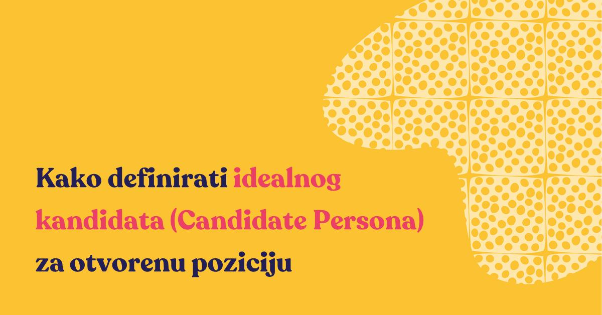 Kako definirati idealnog kandidata za otvorenu poziciju