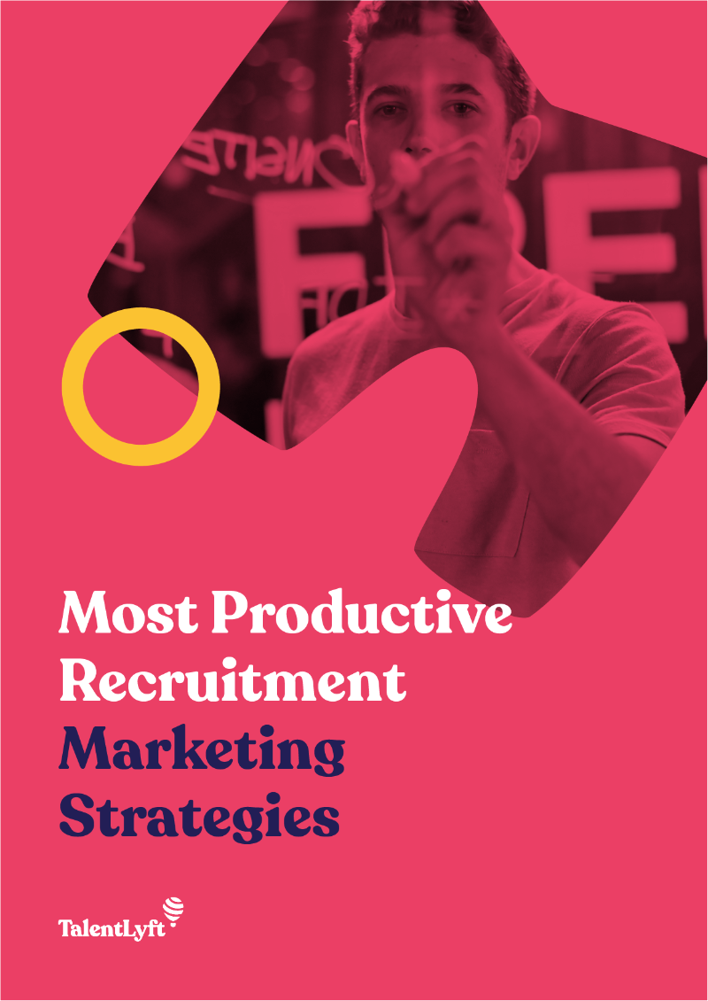 Most Productive Recruitment Marketing Strategies