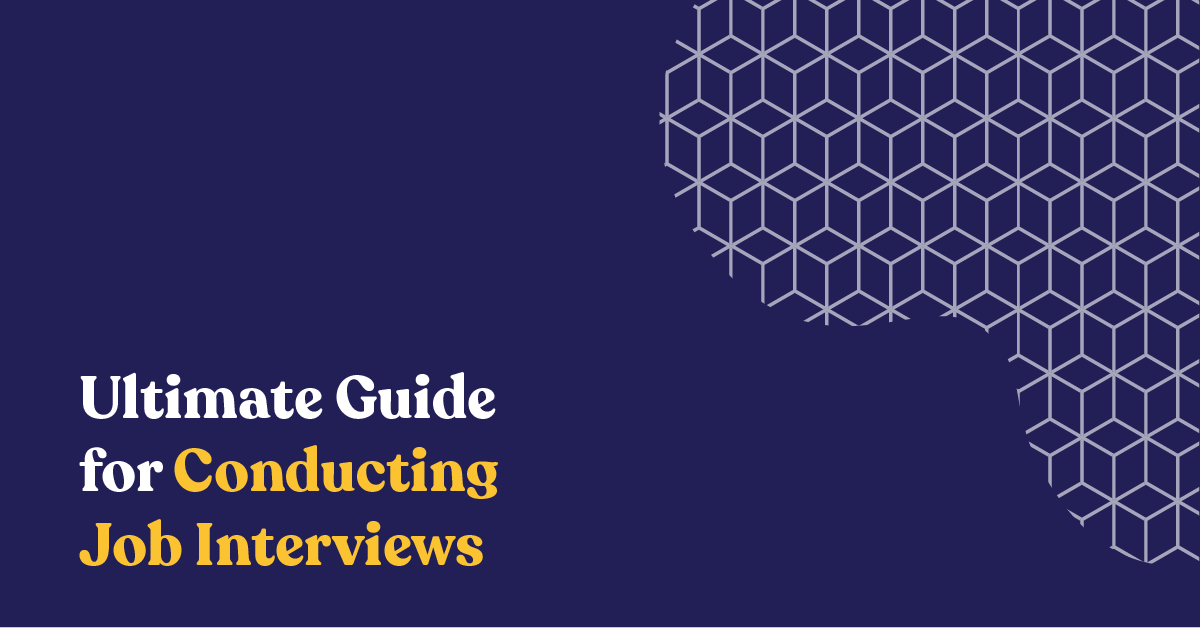 Ultimate Guide for Conducting Job Interviews