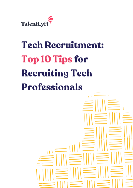 Tech Recruitment: Top 10 Tips for Recruiting Tech Professionals