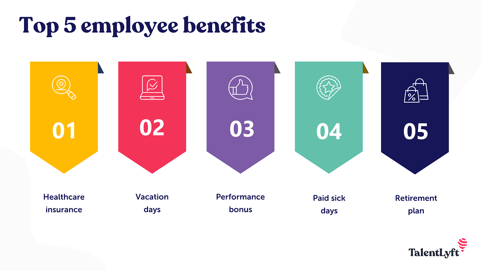 Top 5 employee benefits to attract and retain employees