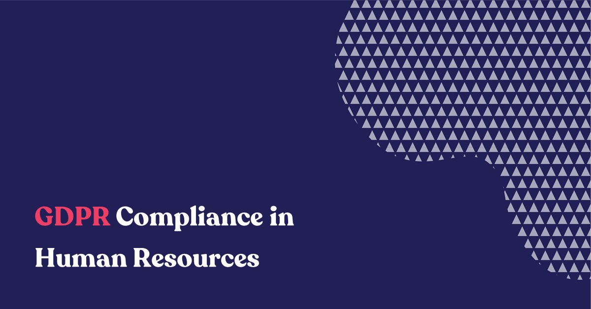 GDPR Compliance in Human Resources