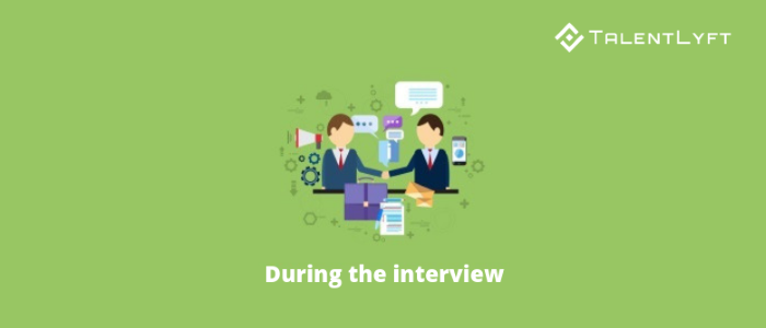During-the-interview