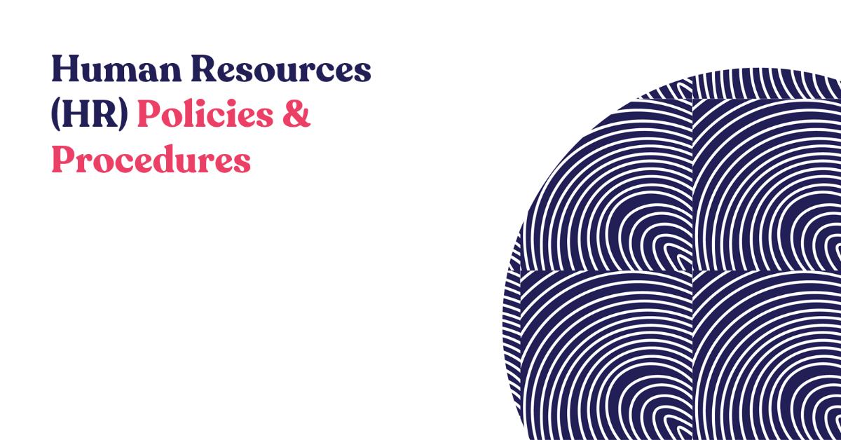 Human Resources (HR) Policies and Procedures