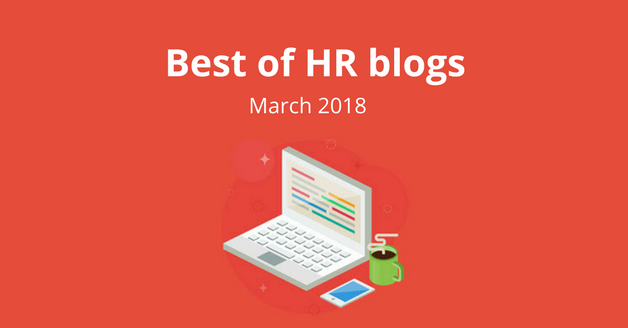 Best of HR Blogs: March 2018