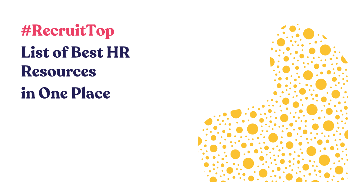 #RecruiTop - List of best HR Resources in one place
