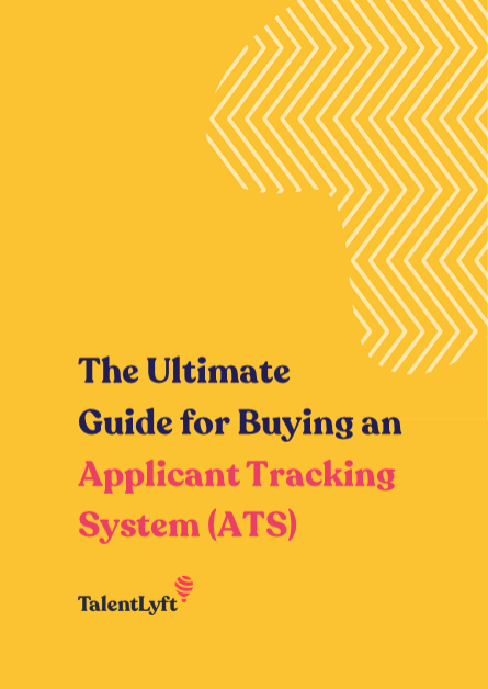 The Ultimate Guide for Buying an Applicant Tracking System (ATS)