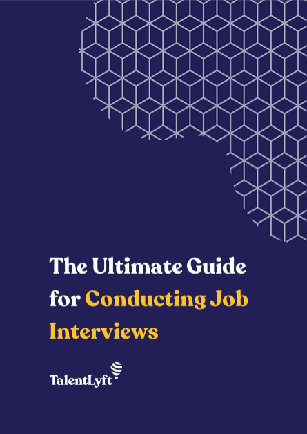 The Ultimate Guide for Conducting Job Interviews