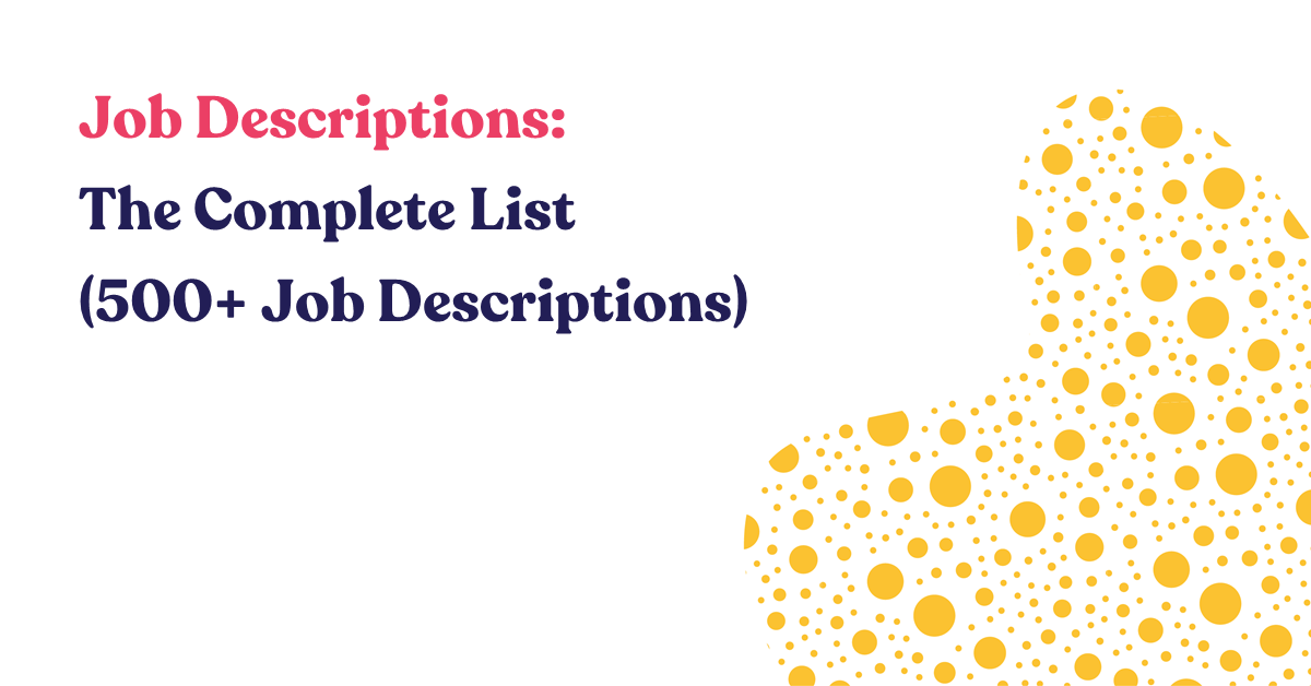 Job Descriptions: The Complete List (500+ Job Description)