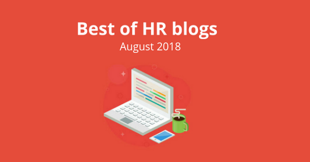 Best of HR Blogs: August 2018