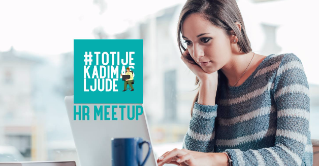 "HR meetup ""Od HR-a do marketinga""- Kako do 73% pasivnih kandidata koji ne traže aktivno posao?"