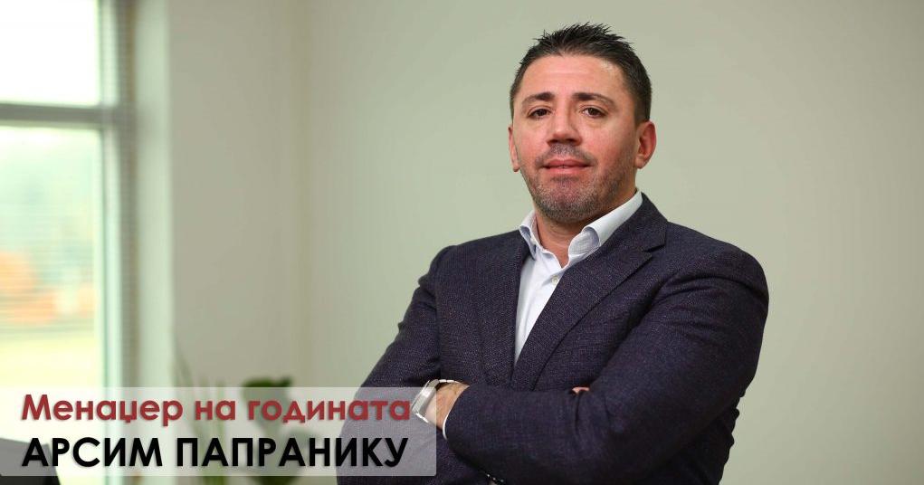 Ексклузивно интервју со г-дин Арсим Папранику - Менаџер на годината 2019